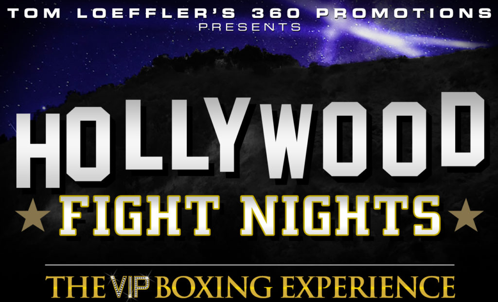 "360 Promotions' Tom Loeffler announced the second edition of his ""Hollywood Fight Nights"""